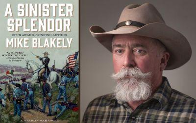 Mike Blakely   A Sinister Splendor
